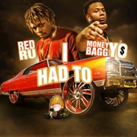 I Had To (feat. Moneybagg Yo) - Single - Red Ru mp3 download