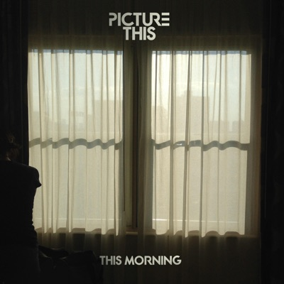 This Morning - Picture This mp3 download