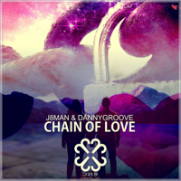 Chain of Love J8Man & Danny Groove MP3