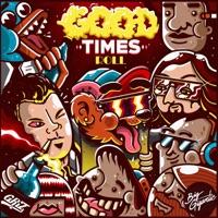 Good Times Roll - Single - GRiZ & Big Gigantic mp3 download
