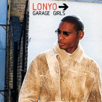 Garage Girls (Step 1 Remix) Lonyo