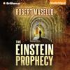 Robert Masello - The Einstein Prophecy (Unabridged)  artwork