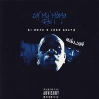 On My Mama (feat. Jose Guapo) - Single - G4 Boyz mp3 download