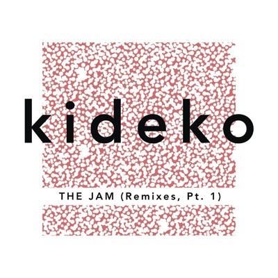 The Jam (Rainer+ Grimm Remix) - Kideko mp3 download