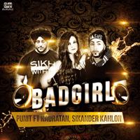 Bad Girl (feat. Kauratan & Sikander Kahlon) P-Unit MP3
