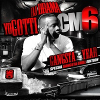 CM6: Gangsta of the Year - Yo Gotti mp3 download