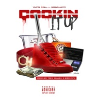 Cooking It up (feat. Sosamann) - Single - Yung Rell mp3 download