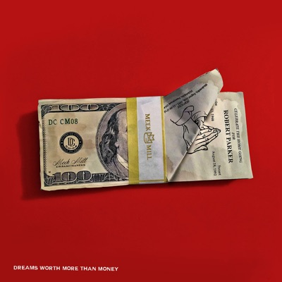 -Dreams Worth More Than Money - Meek Mill mp3 download