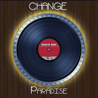 Paradise (Extended DJ Mix) Change