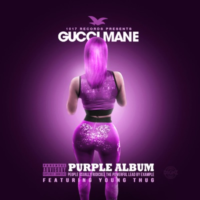 The Purple Album - Gucci Mane & Young Thug mp3 download