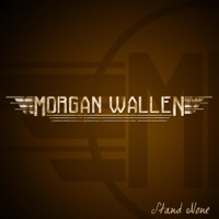 Stand Alone - EP - Morgan Wallen mp3 download