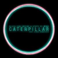 Caterpillar (feat. Virus Syndicate) Black Sun Empire & State of Mind song