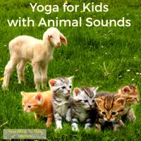 Yoga Nidra (Total Relax) Yoga Music for Kids Masters
