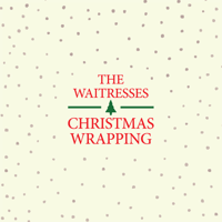 Christmas Wrapping (Single Edit) [Remastered] The Waitresses