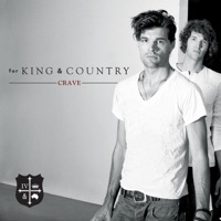 Crave - for KING & COUNTRY mp3 download