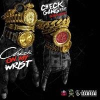 Check on My Wrist (feat. Jose Guapo) - Single - Check GanG mp3 download