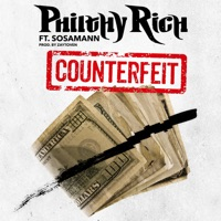 Counterfeit (feat. Sosamann) - Single - Philthy Rich mp3 download