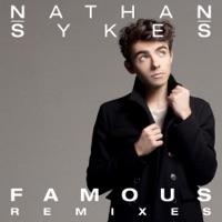 Famous (Remixes) - Single - Nathan Sykes mp3 download