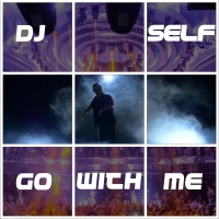 Go with Me - Single - DJ Self mp3 download