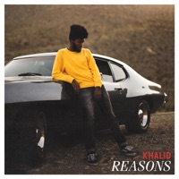 Reasons - Single - Khalid mp3 download
