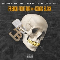 Lockjaw (feat. Kodak Black, Jeezy, Rick Ross, DJ Clue & DJ Khaled) [Remix] - Single - French Montana mp3 download