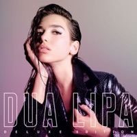 Dua Lipa (Deluxe) - Dua Lipa mp3 download