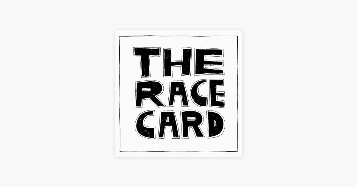 Whether you're looking to save money o. Race Card on Apple Podcasts