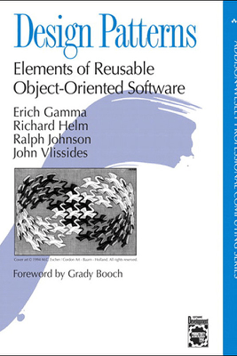 Design Patterns: Elements of Reusable Object-Oriented Software - Erich Gamma, Richard Helm, Ralph Johnson & John M. Vlissides