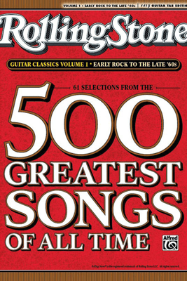 Selections from Rolling Stone Magazine's 500 Greatest Songs of All Time: Early Rock to the Late '60s - Alfred Music