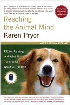 Reaching the Animal Mind - Karen Pryor