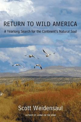 Return to Wild America - Scott Weidensaul