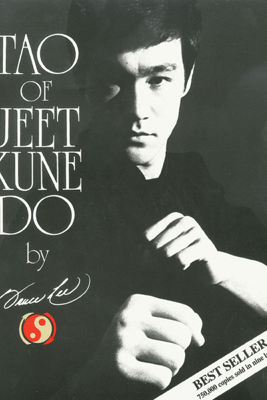 Tao of Jeet Kune Do - Bruce Lee