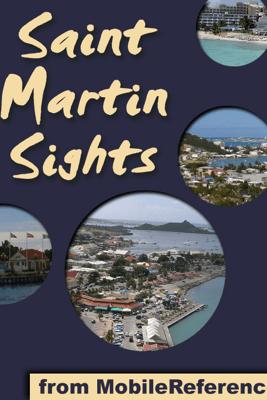 St. Martin Sights - MobileReference