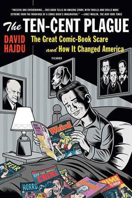 The Ten-Cent Plague - David Hajdu