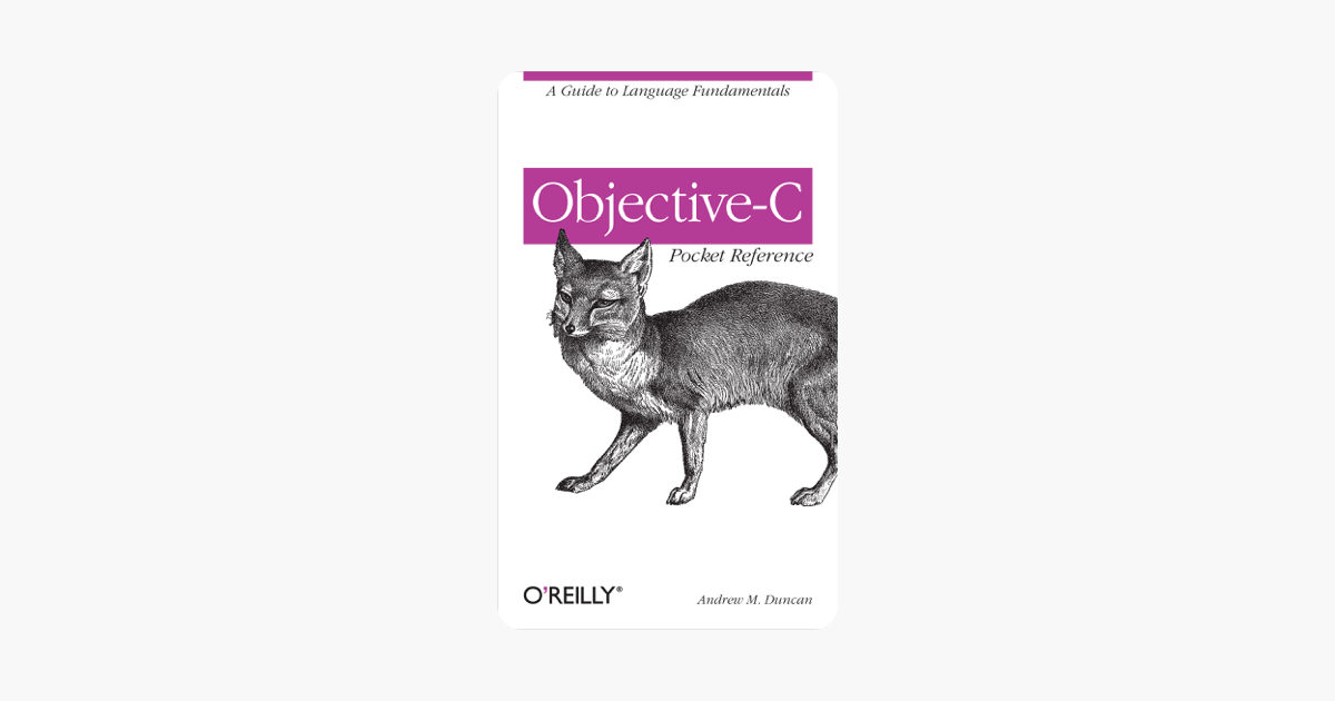 ‎Objective-C Pocket Reference on Apple Books