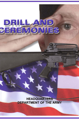 Drill and Ceremonies - U.S. Army Department of Defense (DOD)