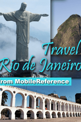 Rio de Janeiro, Brazil: Illustrated Travel Guide, Phrasebook and Maps (Mobi Travel) - MobileReference