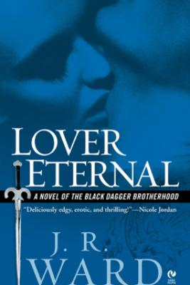 Lover Eternal - J.R. Ward