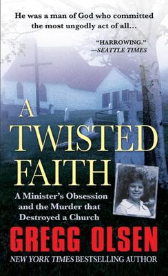A Twisted Faith - Gregg Olsen pdf download