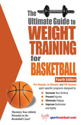 The Ultimate Guide to Weight Training for Basketball - Robert G. Price