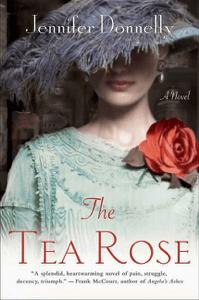 The Tea Rose - Jennifer Donnelly pdf download