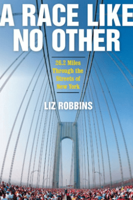 A Race Like No Other - Liz Robbins