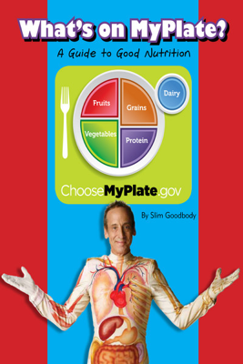 What's on MyPlate - Slim Goodbody