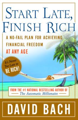 Start Late, Finish Rich - David Bach pdf download