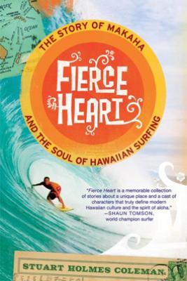 Fierce Heart - Stuart Holmes Coleman