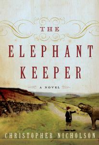 The Elephant Keeper - Christopher Nicholson pdf download