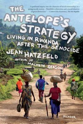 The Antelope's Strategy - Jean Hatzfeld & Linda Coverdale