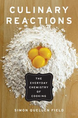 Culinary Reactions - Simon Quellen Field