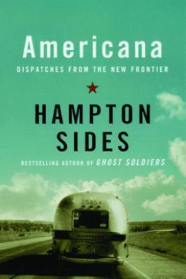 Americana - Hampton Sides