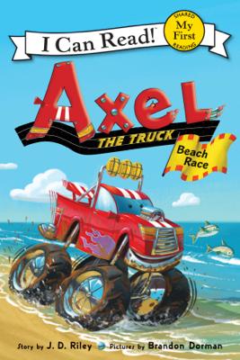 Axel the Truck: Beach Race - J. D. Riley